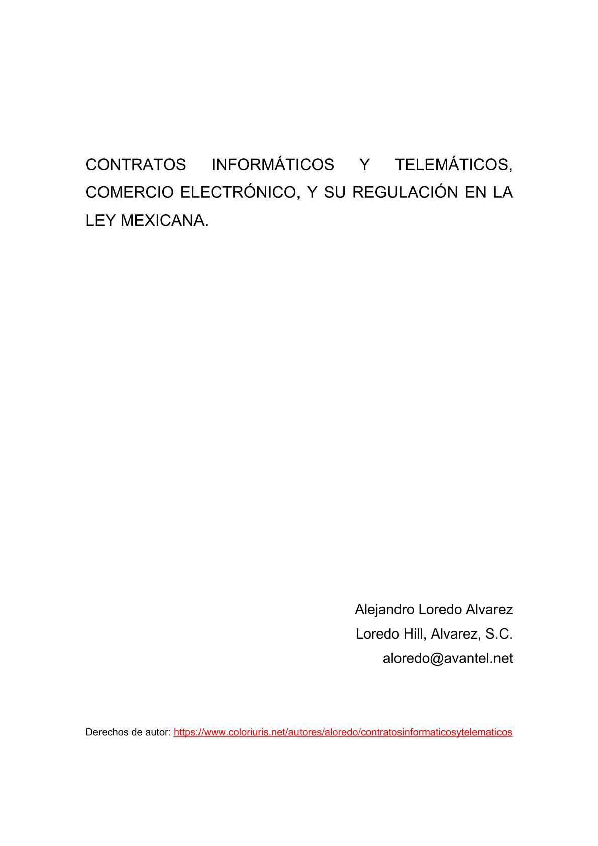 Contratos informáticos y telemáticos, comercio electrónico, y su regulación en la ley mexicana
